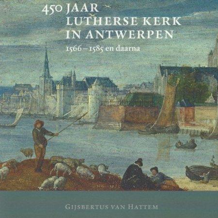 450 jaar lutherse kerk in Antwerpen
